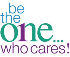 Be The One...Who Cares!